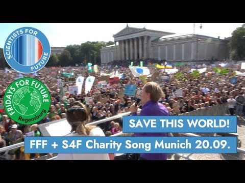 Fridays For Future + Scientists for Future - Save this world - Charity song