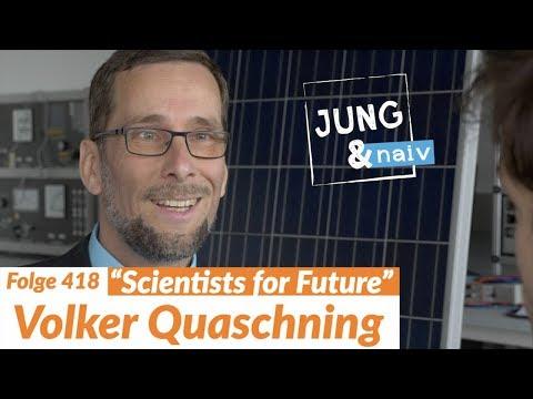 "Energieprofessor Volker Quaschning (""Scientists for Future"") - Jung & Naiv: Folge 418"